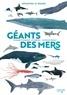 Elisabeth Dumont-Le Cornec et Mathias Friman - Géants des mers.
