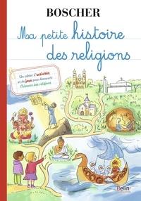 Elisabeth Dumont-Le Cornec - Ma petite histoire des religions.