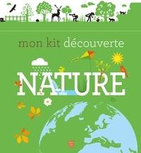 Elisabeth Dumont-Le Cornec et Anne Thomas-Belli - Mon kit découverte nature.