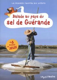 Elisabeth Durand-Colson et Estelle Vidard - Balade au pays du sel de Guérande.