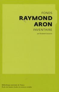 Elisabeth Dutartre - Fonds Raymond Aron - Inventaire.