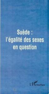 Elisabeth Elgan et Jacqueline Heinen - Cahiers du genre N° 27, 1999 : Suède l'égalité des sexes en question.