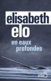 Elisabeth Elo - En eaux profondes.