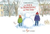Elisabeth Eudes-Pascal - Le nez du bonhomme de neige.