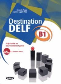 Deedr.fr Destination DELF B1 - Préparation au DELF scolaire et junior Image