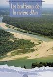 Elisabeth Favre et Pascal Faverot - Les brotteaux de la rivière d'Ain.