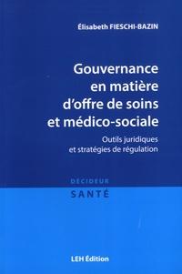 Gouvernance en matière doffre de soins et médico-sociale - Outils juridiques et stratégies de régulation.pdf