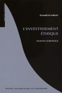 Elisabeth Forget - L'investissement éthique - Analyse juridique.