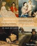 Elisabeth Foucart-Walter et Olivier Meslay - Catalogue des peintures britanniques, espagnoles, germaniques, scandinaves et diverses du musée du Louvre.