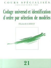 Elisabeth Gassiat - Codage universel et identification d'ordre par sélection de modèles.