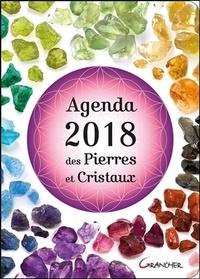 Elisabeth Gautier et Aurélie Pello - Agenda des pierres et cristaux.