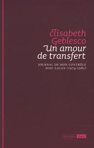 Un amour de transfert - Journal de mon contrôle avec Lacan (1974-1981).pdf