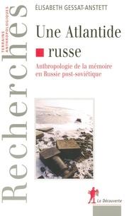 Téléchargement ebook gratuit en allemand Une Atlandide russe  - Anthropologie de la mémoire en Russie post-soviétique CHM iBook RTF 9782348057199 (French Edition)