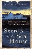 Elisabeth Gifford - Secrets of the Sea House.