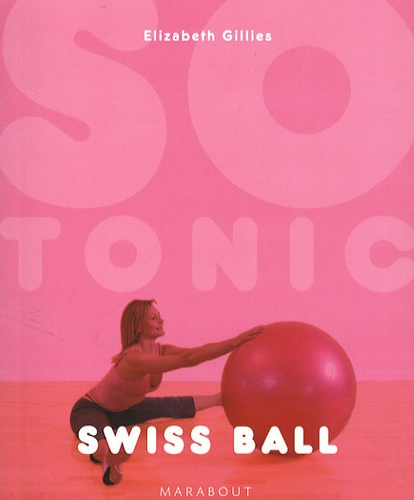 Elisabeth Gillis - Swiss ball.