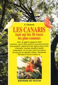 Elisabeth Gismondi - Les canaris - Tout sur les 36 races les plus connues.