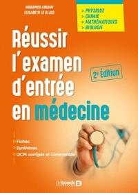 Elisabeth Glass et Mohamed Ayadim - Réussir l'examen d'entrée en médecine.