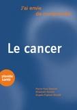 Elisabeth Gordon et Pierre-Yves Dietrich - Le cancer.