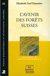 Elisabeth Graf Pannatier - L'avenir des forêts suisses.