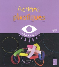 Elisabeth Grimault - Actions plastiques - GS.