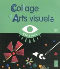 Elisabeth Grimault - Collages et Arts visuels GS.