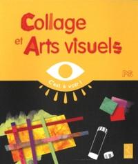 Elisabeth Grimault - Collages et Arts visuels PS.