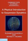 Elisabeth Guazzelli et Jeffrey F. Morris - A Physical Introduction to Suspension Dynamics.