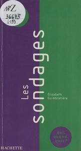 Elisabeth Guimbretière et Manuel Aranjo - Les sondages - Études d'opinion et mesures d'audience.