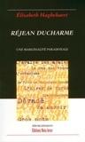 Elisabeth Haghebaert - Réjean Ducharme. Une marginalité paradoxale.