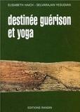 Elisabeth Haich et Selvarajan Yesudian - Destinée, guérison et yoga.