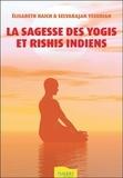 Elisabeth Haich et Selvarajan Yesudian - La sagesse des yogis et rishis indiens.