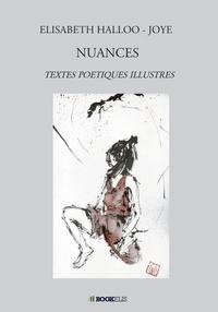 Ebooks pour le téléchargement d'ipad Nuances 9791035906207 en francais par Elisabeth Halloo-Joye PDF MOBI