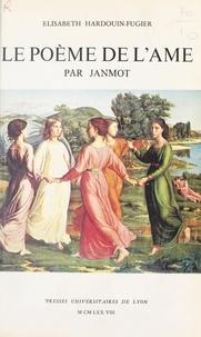 """Elisabeth Hardouin-Fugier - """"Le Poème de l'âme"""" par Janmot - Étude iconologique."""