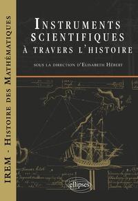 Elisabeth Hébert - Instruments scientifiques à travers l'histoire.