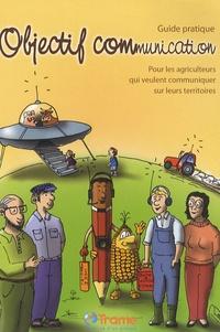 Elisabeth Henry - Objectif communication - Pour les agriculteurs qui veulent communiquer sur leurs territoires.