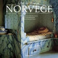 Solvi Dos Santos et Elisabeth Holte - L'art de vivre en Norvège.