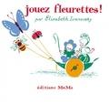 Elisabeth Ivanovsky - Jouez fleurettes !.