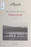Elisabeth Joannès - Vieillevie - Récit.