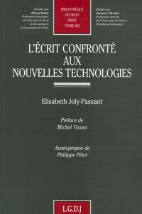 Elisabeth Joly-Passant - L'écrit confronté aux nouvelles technologies.
