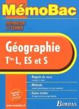 Elisabeth Jouhaud et Jean-Louis Humbert - Géographie Terminale L/ES et S - Préparation à l'examen.