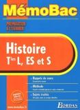 Elisabeth Jouhaud et Jean-Louis Humbert - Histoire Terminale L/ES et S - Préparation à l'examen.