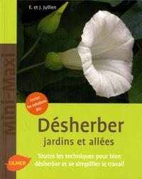 Elisabeth Jullien et J Jullien - Désherber jardins et allées.