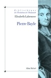 Elisabeth Labrousse - Pierre Bayle.