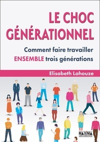 Pda ebook télécharger Le choc générationnel  - Comment faire travailler ensemble trois générations