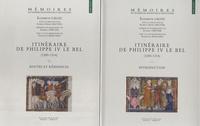 Elisabeth Lalou - Itinéraire de Philippe IV le Bel (1285-1314) - 2 volumes.
