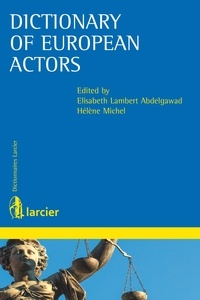 Elisabeth Lambert Abdelgawad et Hélène Michel - Dictionary of European Actors.