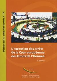 Elisabeth Lambert Abdelgawad - L'exécution des arrêts de la Cour européenne des Droits de l'Homme.