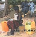 Elisabeth Lambert - L'eau à palabres - Sénégal.