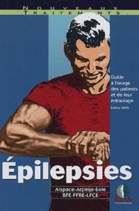 Elisabeth Landré - Epilepsies - Guide à l'usage des patients et de leur entourage.