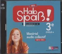 Allemand 3e LV2 A1 Hab Spass! Neu- Matériel audio collectif - Elisabeth Lansel |